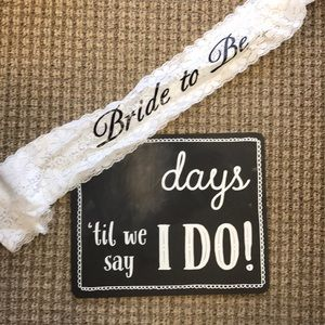 2 for 1 Wedding Count Down Sign & bride-to-be sash